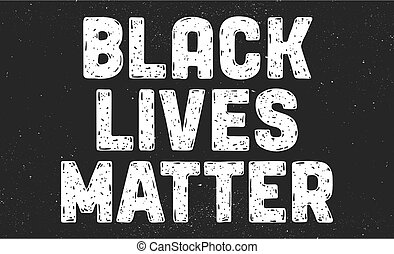 Black Lives Matter. Text message for protest action