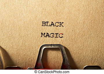 Black magic text written with a typewriter.