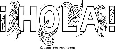 Black outline isolated hand drawn decorative word in spanish...