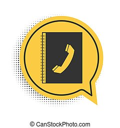 Black Phone book icon isolated on white background. Address book. Telephone directory. Yellow speech bubble symbol. Vector