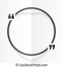 Black round quote frame at white folded paper background