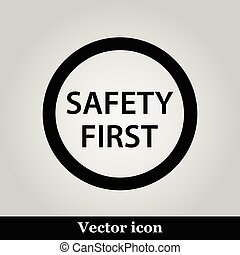 Black round safety first icon
