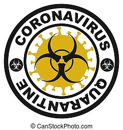 Black round stamp. Coronavirus covid -19 , 2019-nCoV quarantine with yellowvirus cell on the background
