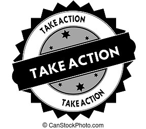 Black round stamp with TAKE ACTION text.