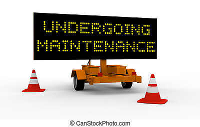 Undergoing maintenance - Black signboard on the top of a...