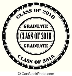 Class Of 2018 - Black stamp with text Class Of 2018,vector...