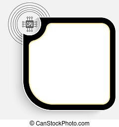 Black text box for your text and chip icon