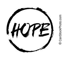 Black vector circles frames and text HOPE.