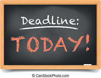 """detailed illustration of a blackboard with writing """"deadline today"""" on it, eps10 vector, gradient mesh included"""