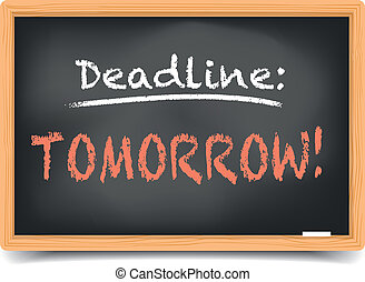 """detailed illustration of a blackboard with writing """"deadline tomorrow"""" on it, eps10 vector, gradient mesh included"""