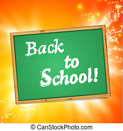 """Blackboard with """"Back to School!"""" message"""