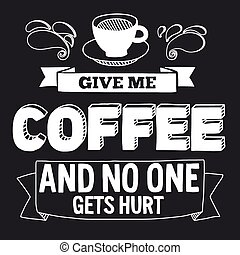Blackboard with quote about coffee - Vector image of ...