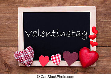 Blackboard With Textile Hearts, Text Valentinstag Means Valentines Day
