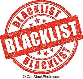 Blacklist rubber stamp