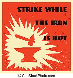 Blacksmith proverb poster
