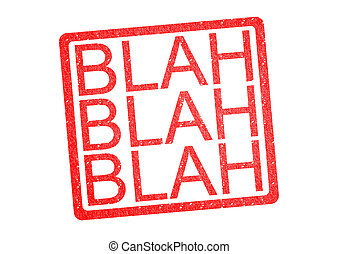 BLAH BLAH BLAH Rubber Stamp over a white background.