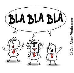 blah - Those persons are speaking but their conversations...