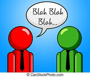 blah, vale, conversación, charla, charla, exposiciones