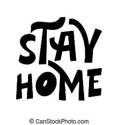 blanc, séjour, lettrage, arrière-plan., texte, main, dessiné, affiche, citation, illustration, home., vecteur, isolé, typographie
