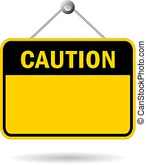 Blank caution safety sign
