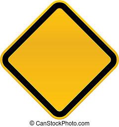 Blank Caution Sign - A blank, cartoon caution sign.