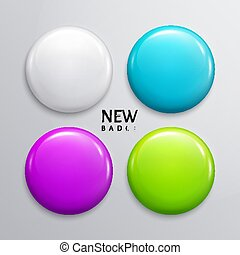 Blank glossy badges, pin or web button. Four colors, white, orange, turquoise and yellow. Vector.