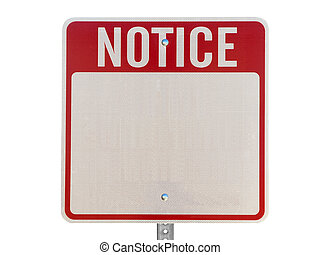 Blank Notice Caution Sign Isolated - Blank red notice...