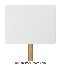 Blank placard. 3d illustration isolated on white background