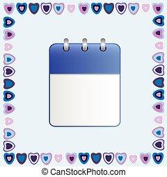 Blank sheet of calendar in a frame  hearts