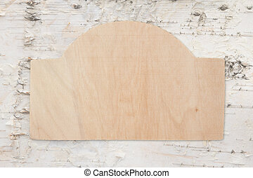 Blank unfinished wood sign for your message