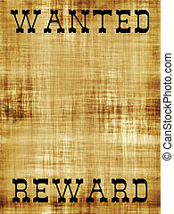 Blank Wanted Outlaw Poster - A old wanted poster with copy...