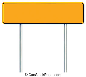 Blank Yellow Road Sign, Isolated Large Warning Copy Space, ...