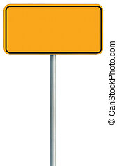 Blank Yellow Road Sign Isolated, Large Warning Copy Space, Black Frame Roadside Signpost Signboard Pole Post Empty Traffic Signage
