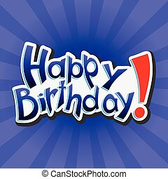 blaues, beschriftung, abbildung, vektor, hintergrund, birthday!, glücklich