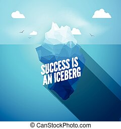 Erfolg ist wie ein eisberg