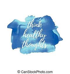 blaues, gemalt, plakat, karte, gesunde, notieren, hintergrund., geschrieben, wörter, text, logo, denken, gedanken