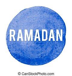 blaues, plakat, karte, gemalt, text, ramadan, abbildung, feiertag, geschrieben, vektor, logo, hintergrund, feier, wörter, beschriftung