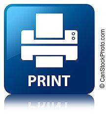 blaues quadrat, taste, (printer, druck, icon)