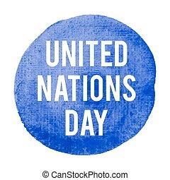 blaues, vereint, plakat, karte, gemalt, text, abbildung, nationen, feiertag, geschrieben, vektor, logo, hintergrund, feier, wörter, tag, beschriftung
