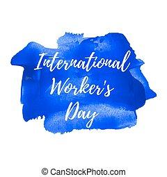 blaues, worker's, illustration., plakat, karte, gemalt, text, feiertag, geschrieben, vektor, hintergrund, feier, international, wörter, tag, logo