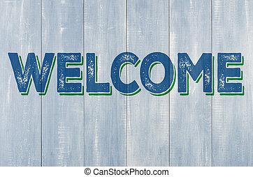 blauwe , houten muur, met, de, inscriptie, welkom