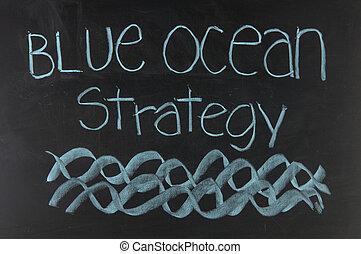 blauwe oceaan, strategie, geschreven, op, bord
