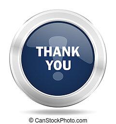 blauwe , web, danken, beweeglijk, app, illustratie, metalen, donker, internetten ikoon, u, knoop, ronde