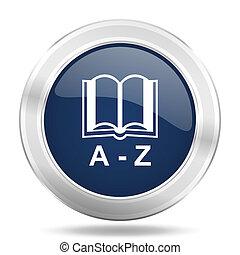 blauwe , web, woordenboek, beweeglijk, app, illustratie, metalen, donker, internetten ikoon, knoop, ronde