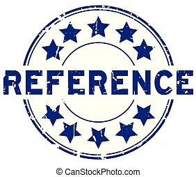 blauwe , woord, referentie, postzegel, rubber, achtergrond, zeehondje, grunge, ster, witte , ronde, pictogram