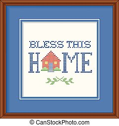 Bless This Home Embroidery, Frame - Bless This Home retro...