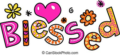 Blessed Cartoon Text Clipart - Hand drawn and colored ...