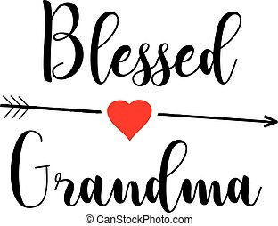 vector blessed grandma, arrow and red heart