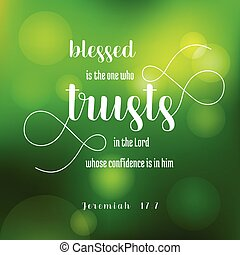 blesses is the one who trusts in the lord from jeremiah, old...