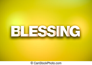 Blessing Theme Word Art on Colorful Background - The word...